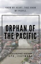 Orphan of the Pacific (Hetalia Philippines' headcanons) by aph_isaywang