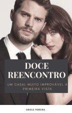 Doce Reencontro by Drica_silv