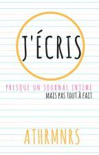 J'ÉCRIS by athrvw