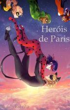 Heróis de Paris by helenaflima08