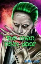 The man next door  (Joker edition) by Wolf_girl81