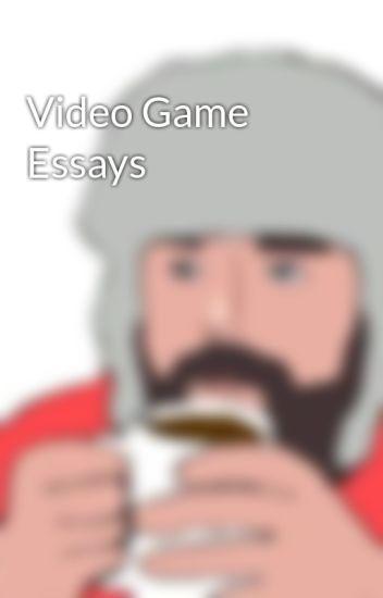 Video Game Essays  Sharkbread  Wattpad