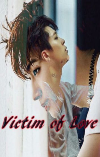 Victim of Love {2Jae}