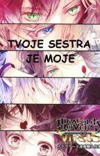 TVOJE SESTRA JE MOJE! by Niki_001