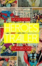Heroes Trailer by sophbg