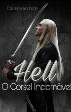 Hell o Corsel Indomável by carolinda2660