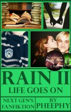 Rain II - Life goes on by Pheephy