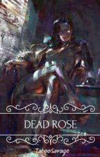 Dead Rose. (Lesbian Story) [Futanari]  by TabooSavage
