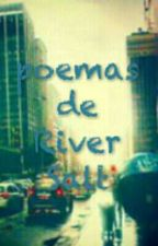 Poemas de River Salt.  by riversalt