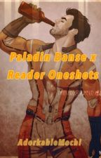 Paladin Danse x Reader Oneshots by AdorkableMochi