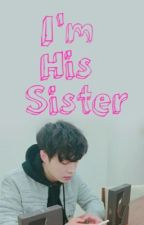 I'm His Sister [EXO] by baeklol143