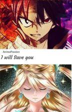 Ti salverò.. ||FT|| [COMPLETA]  by Animepassion98