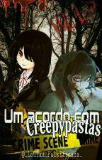 Um Acordo Com Creepypasta • A Filha Do Slenderman • ( Em Pausa) by _Loulka_Falsificada_
