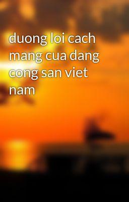 duong loi cach mang cua dang cong san viet nam
