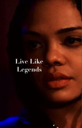 LIVING LIKE LEGENDS (legends of tomorrow) by Captain_Marvel_