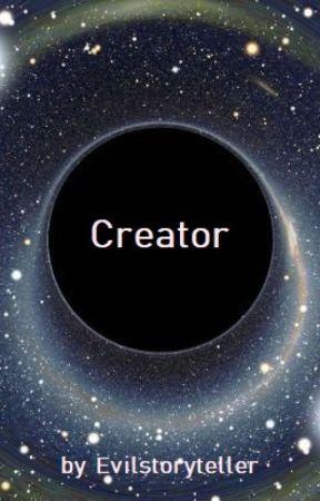 Creator by EvilStoryTeller