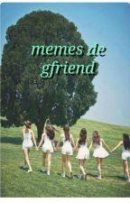 memes de gfriend  by martinahre