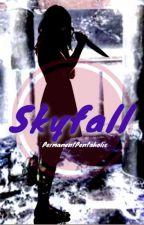 Skyfall by PotterheadPentaholic