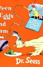 Green Eggs and Ham  by user44993371