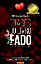 Frases do livro Fado by SalvianoBianca
