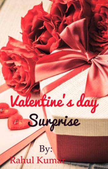 Valentine S Day Surprise Rahul Kumar Wattpad