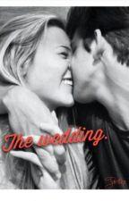 The wedding: by startrek129