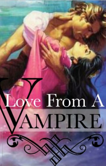 Love From A Vampire
