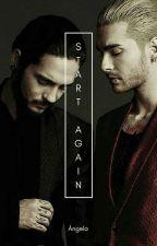 Start Again (Tokio Hotel) by Anonymous5678