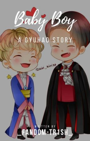|Baby Boy~ Gyuhao| by FictionWriter283