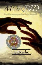 Morbid-Book 1: Outcast by UtRadix