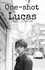 ONE-SHOTS |NCT LUCAS| by nct_life2018