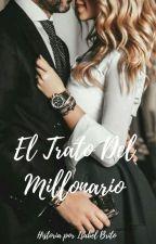 El Trato del multimillonario by ICFQueen15