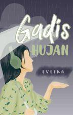 Gadis Hujan by Eveeka