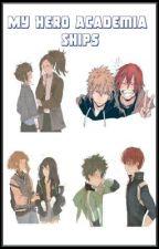 My Hero Academia Ships. by SarishinoharaR