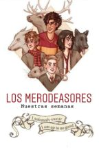 Los Merodeadores by JacksonGwrite