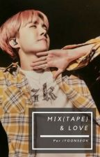 Mix(tape) & Love by iYOONSEOK