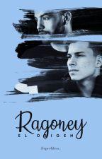 Ragoney: El Origen by spechless_