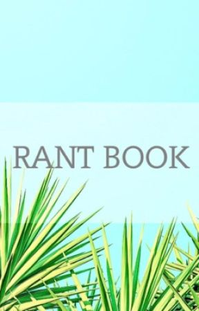 RANT BOOK by B_OliRi