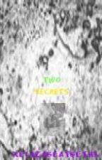 Two Secerts  {Skylox FanFic} ~Slow Updates~ by XElizaBeatBethX