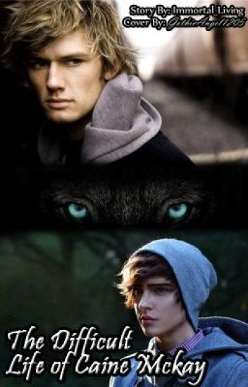 The difficult life of Caine Mckay (werewolf-boyxboy)