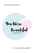 You Were Beautiful ; JaePil 爱  by SOBERBOYS
