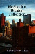 BioShock x Reader Collection by Goodmorningaperture