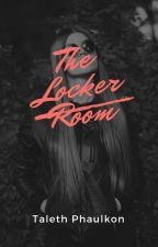 The Locker Room by Taleth