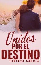 UNIDOS POR EL DESTINO by cinthysach
