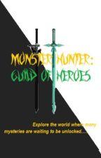 Monster Hunter: Guild Of Heroes by VirtualGamer
