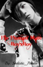 His 'Human' Mate (BoyxBoy) by Sadistic_Panda