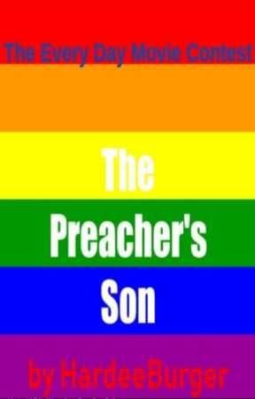 The Preacher's Son - for the #EveryDayMovie Contest! by HardeeBurger