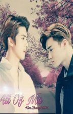 All Of Me by KimZhangEXO-L