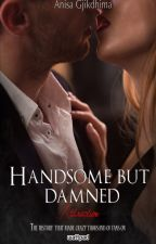 HANDSOME BUT DAMNED - Attraction (English Edition) by ILoveMyCrazyAngel