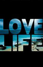 Love Life by daisy240996